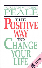 The Positive Way To Change Your Life