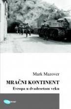 Mračni kontinent. Evropa u XX veku