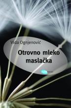 OTROVNO MLEKO MASLAČKA