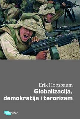 GLOBALIZACIJA, DEMOKRATIJA I TERORIZAM