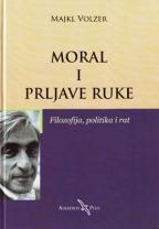 MORAL I PRLJAVE RUKE - Filozofija, politika i rat