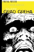 GRAD GREHA: ZUTO KOPILE