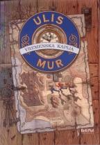 ULIS MUR - VREMENSKA KAPIJA