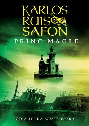 Princ magle – Trilogija magle I