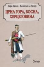 CRNA GORA, BOSNA, HERCEGOVINA