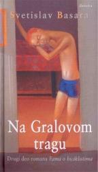 Na Gralovom tragu - drugi deo romana Fama o biciklistima