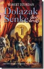 DOLAZAK SENKE - DEO DRUGI