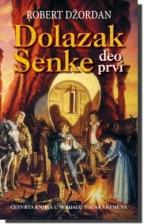 Dolazak Senke - deo prvi