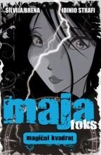 Maja Foks – Magični kvadrat