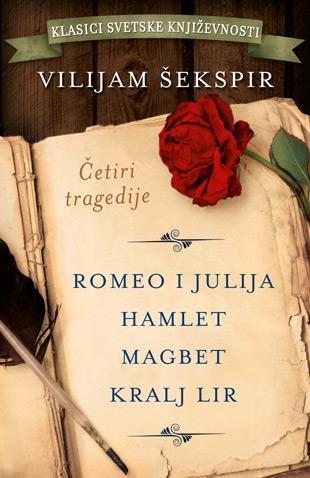 Četiri tragedije: Romeo i Julija, Hamlet, Magbet, Kralj Lir