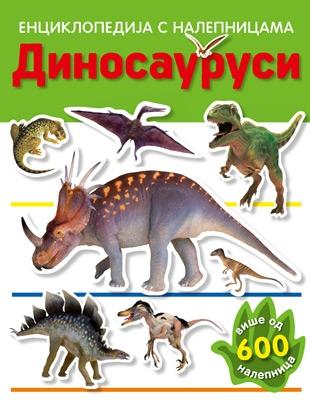 Dinosaurusi - enciklopedija s nalepnicama