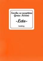 Sveska sa receptima Gorice Nešović – leto