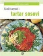 Sveži karpaći i tartar sosevi