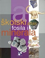 ŠKOLSKI ATLAS FOSILA I MINERALA