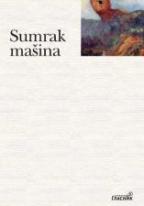 SUMRAK MAŠINA