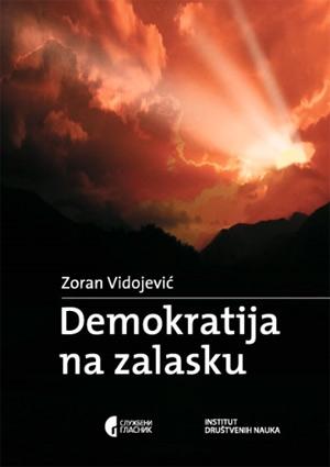DEMOKRATIJA NA ZALASKU