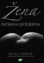 Žena - intimna geografija