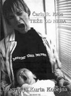 Teže od neba - biografija Kurta Kobejna