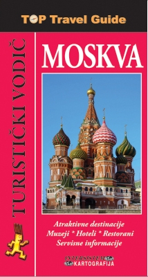MOSKVA - TOP TRAVEL GUIDE