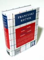 REČNIK FRANCUSKO-SRPSKI; SRPSKO-FRANCUSKI