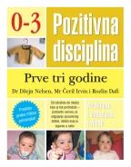 Pozitivna disciplina: prve tri godine