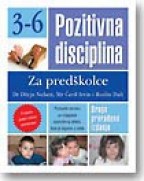 Pozitivna disciplina: za predškolce