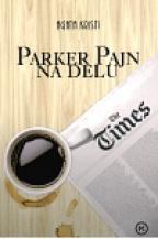 Parker Pajn na delu