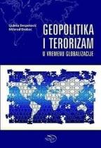 GEOPOLITIKA I TERORIZAM U VREMENU GLOBALIZACIJE