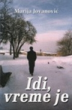 IDI, VREME JE