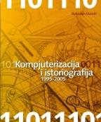 Kompjuterizacija i istoriografija 1995-2005