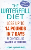 the waterfall diet lose up to 14 pounds in 7 days by controlling water retention