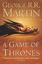 A GAME OF THRONES (Reissue): Book 1 of A Song of Ice and Fire