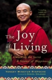 the joy of living - unlocking the secret and science of happiness