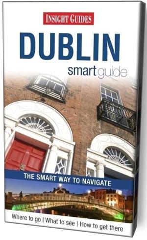 DUBLIN INSIGHT SMART GUIDE
