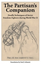 partisan039s companion deadly techniques of soviet freedom